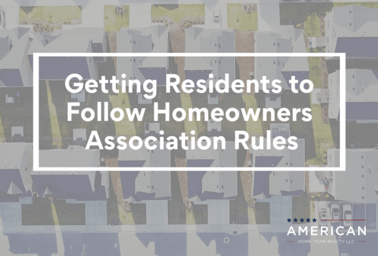 Getting residents to follow the homeowners association rules