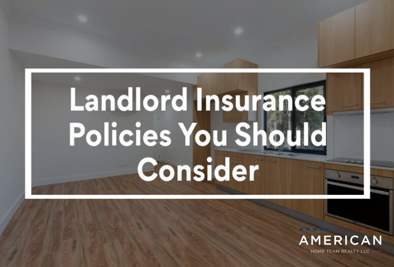 Landlord Insurance Policies You Should Consider