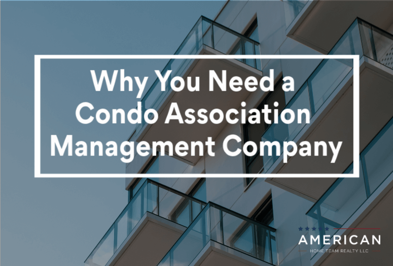 Why You Need a Condo Association Management Company