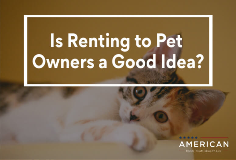 Is Renting to Pet Owners a Good Idea?