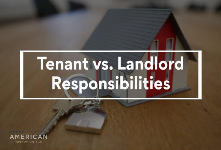 Tenant vs. Landlord Responsibilities
