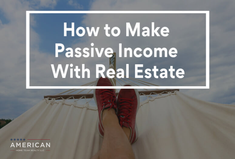 How to Make Passive Income (Easily!) With Real Estate